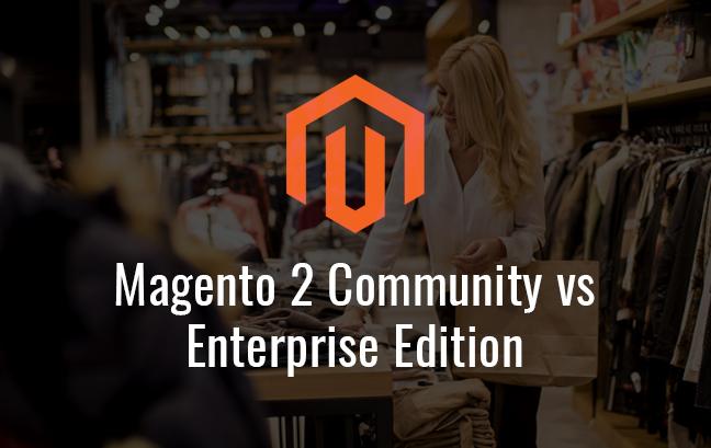 Magento 2 Community Vs Enterprise Edition