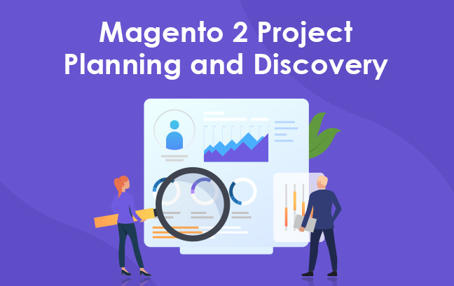 Magento 2 Project Planning and Discovery