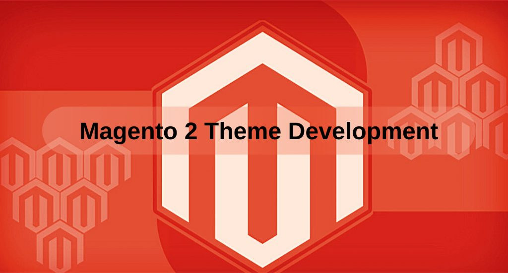 Magento 2 Theme Development