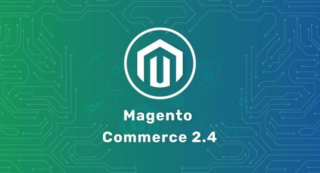 Magento Commerce 2.4