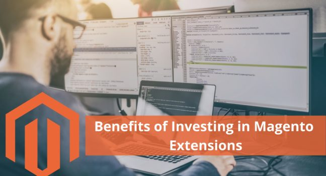 Benefits of Investing in Magento Extensions
