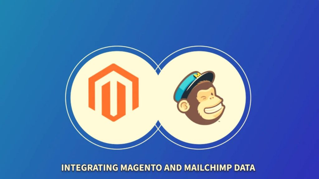 Integrate Magento with Mailchimp