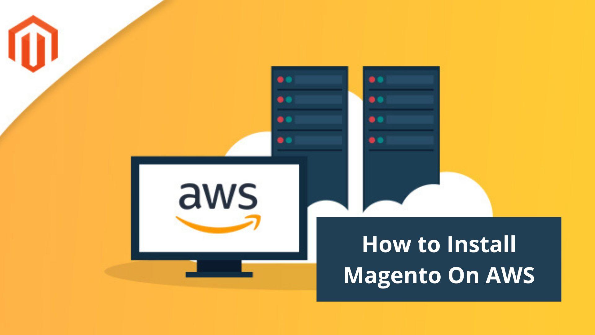 Install Magento On AWS