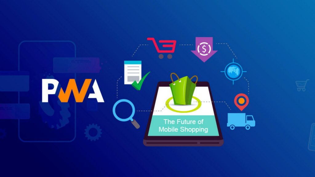 How PWA Can Reinvent The Mobile-web Experience Of The Shoppers