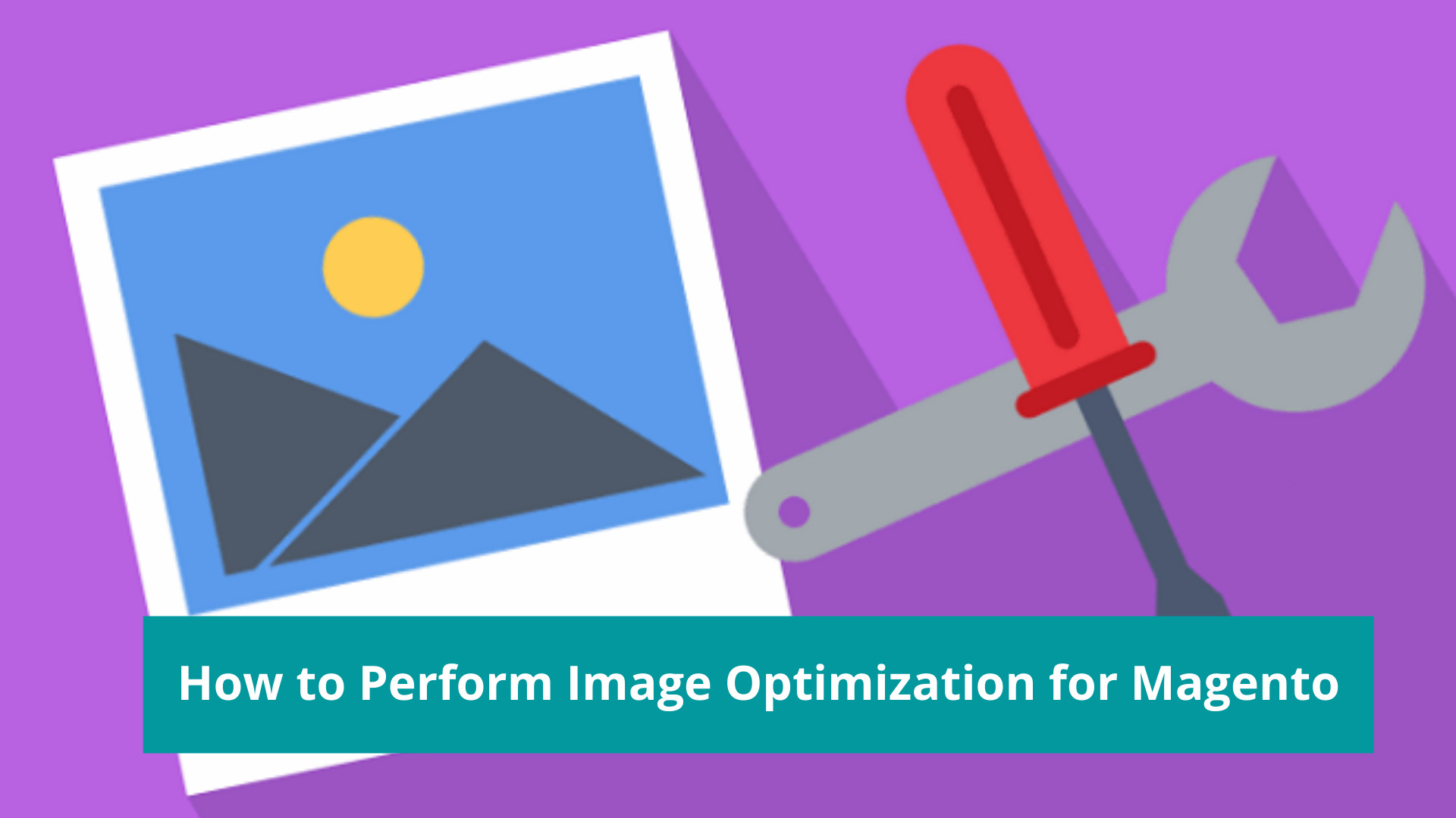 How to Perform Image Optimization for Magento to Improve Store Performance