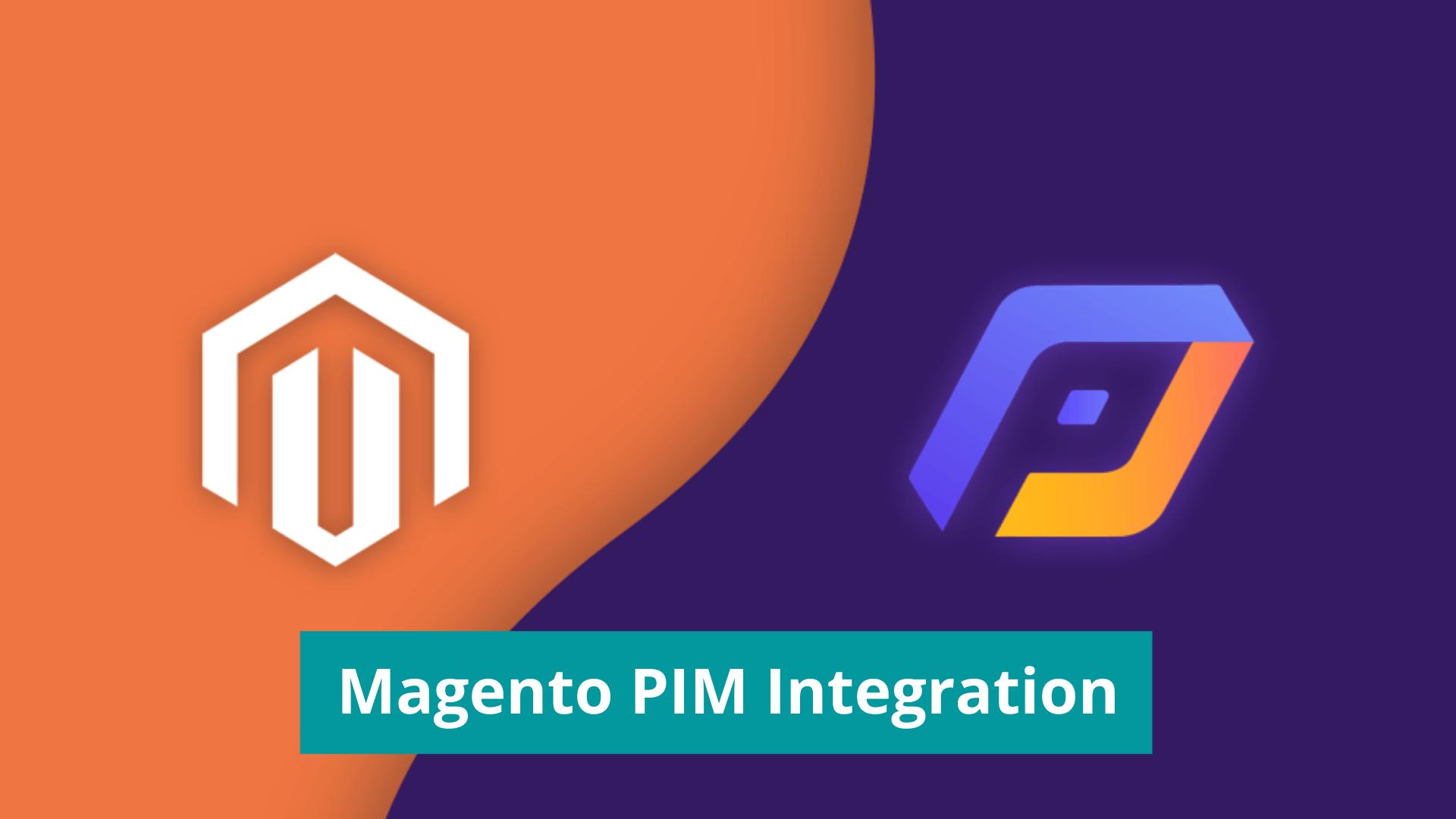 Magento PIM Integration for eCommerce